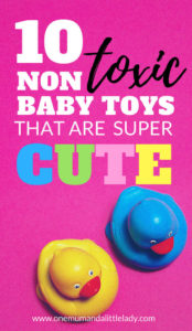 Looking for non toxic baby toys? Try one of these 10 green and eco friendly toys that care BPA and PVC free and super cute!