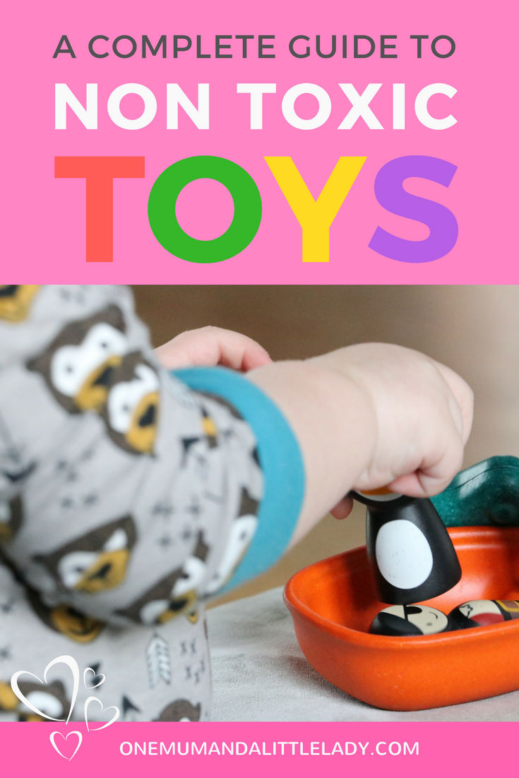 Looking for non toxic toys and non toxic toy brands? This complete guide to non toxic, BPA, PVC and phthalate free toys for baby, toddler and child has you covered.