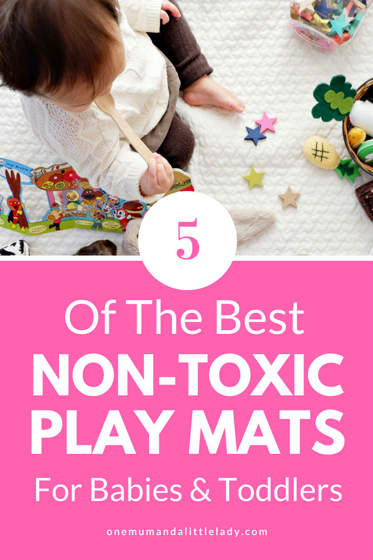 Looking for a non toxic play mat for your baby or toddler? Whether you're looking for a formamide free play mat or the best play mat for hardwood floors, these 5 non toxic baby play mats have you covered.