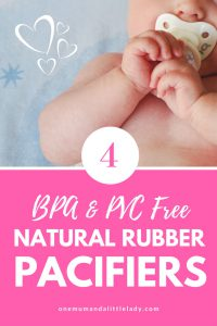 Looking for a natural rubber pacifier or soother for your baby or infant? These 4 soothers are BPA & PVC free and made from 100% natural rubber.